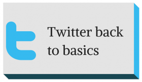 Twitter: Back to basics