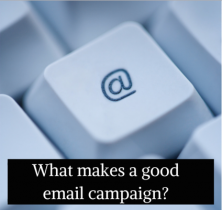 What makes a good email campaign