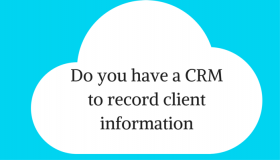 Do you have a CRM to record client information?