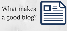 What makes a good blog?