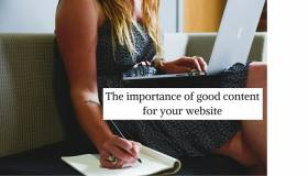 The importance of good content for your website