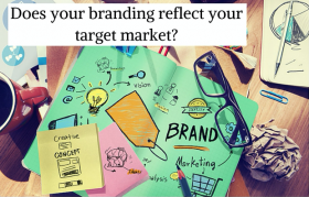 Does your branding reflect your target market?